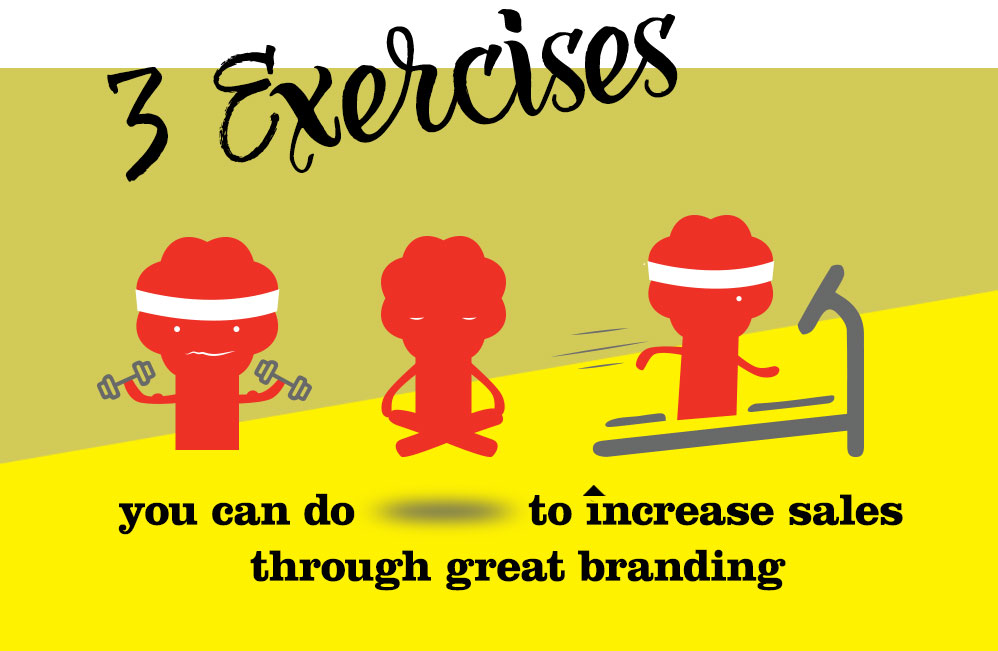 3-branding-exercises-to-increase-sales